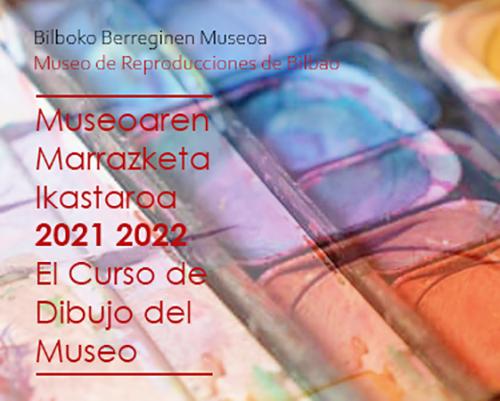 El Museo de Reproducciones Artísticas de Bilbao abre el plazo de matrícula para sus cursos de dibujo y pintura 2021-2022