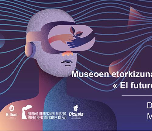 El Museo Vasco y el Museo de Reproducciones se suman a la celebración del Día Internacional de los Museos con entrada gratuita y un programa de actividades
